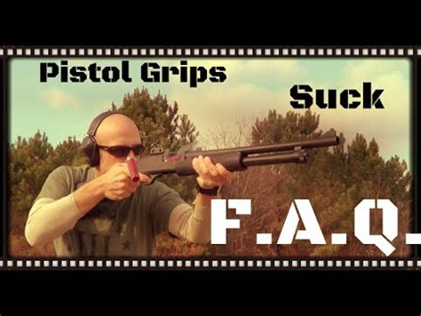 FAQ: Why Pistol Grips (Without A Stock) On Shotguns Suck