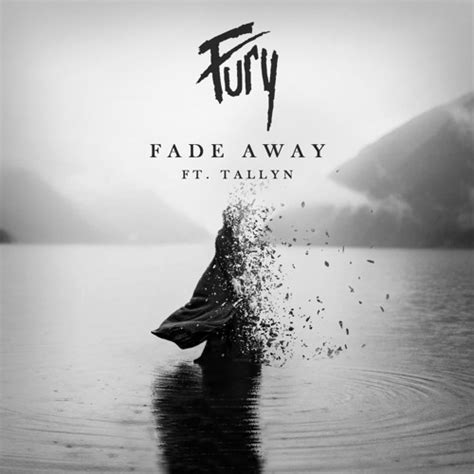 WE ARE FURY - Fade Away (feat
